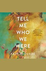 Tell Me Who We Were: Stories - Audiobook Download