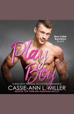Play Boy: A Bad Boy Friends-to-Lovers Romance - Audiobook Download