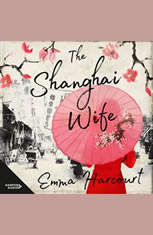 The Shanghai Wife - Audiobook Download