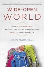 Wide-Open World: How Volunteering Around the Globe Changed One Familys Lives Forever - Audiobook Download