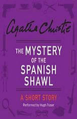 The Mystery of the Spanish Shawl: A Short Story - Audiobook Download