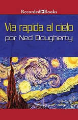 via rapida al cielo - Audiobook Download