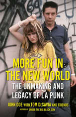 More Fun in the New World: The Unmaking and Legacy of L.A. Punk - Audiobook Download