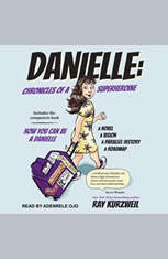 DANIELLE: Chronicles of a Superheroine and How You Can Be A Danielle - Audiobook Download