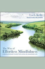 The Way of Effortless Mindfulness: A Revolutionary Guide for Living an Awakened Life - Audiobook Download