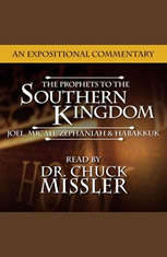 The Prophets to the Southern Kingdom: Joel Micah Zephaniah and Habakkuk - Audiobook Download