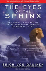 The Eyes of the Sphinx: The Newest Evidence of Extraterrestrial Contact in Ancient Egypt - Audiobook Download