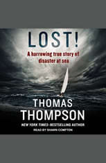 Lost!: A Harrowing True Story of Disaster at Sea - Audiobook Download