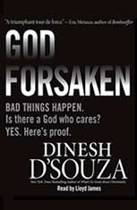 Godforsaken: Bad Things Happen. Is there a God who cares? Yes. Heres proof. - Audiobook Download