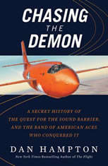 Chasing the Demon: A Secret History of the Quest for the Sound Barrier and the Band of American Aces Who Conquered It - Audiobook Download