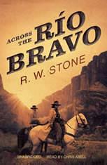 Across the Ro Bravo - Audiobook Download
