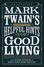 Mark Twains Helpful Hints for Good Living: A Handbook for the Damned Human Race - Audiobook Download