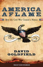 America Aflame: How the Civil War Created a Nation - Audiobook Download