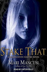 Stake That: A Blood Coven Vampire Novel - Audiobook Download