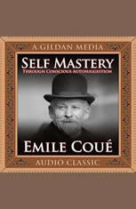 Self Mastery Through Conscious Autosuggestion - Audiobook Download