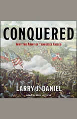 Conquered: Why the Army of Tennessee Failed - Audiobook Download