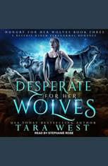 Desperate for Her Wolves: A Reverse Harem Paranormal Romance - Audiobook Download