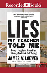 Lies My Teacher Told Me: 2nd Edition - Audiobook Download