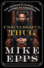 Unsuccessful Thug: One Comedians Journey from Naptown to Tinseltown - Audiobook Download