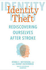 Identity Theft: Rediscovering Ourselves After Stroke - Audiobook Download