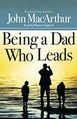 Being a Dad Who Leads - Audiobook Download