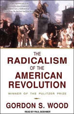 The Radicalism of the American Revolution - Audiobook Download