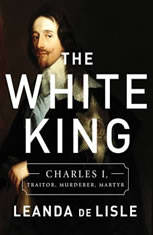 The White King: Charles I Traitor Murderer Martyr - Audiobook Download