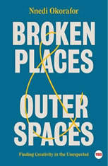 Broken Places & Outer Spaces: Finding Creativity in the Unexpected - Audiobook Download