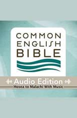CEB Common English Bible Audio Edition with music - Hosea-Malachi - Audiobook Download