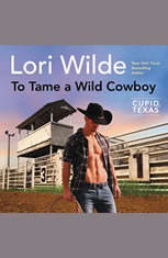 To Tame a Wild Cowboy: Cupid Texas - Audiobook Download