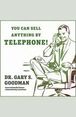 You Can Sell Anything By Telephone!: Updated and Expanded Audio Edition - Audiobook Download