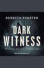 Dark Witness: A Josie Bates Thriller - Audiobook Download