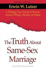 The Truth About Same Sex Marriage: 6 Things You Need to Know About Whats Really At Stake - Audiobook Download