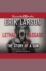 Lethal Passage: The Story of a Gun - Audiobook Download