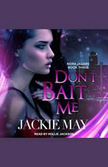 Dont Bait Me: Nora Jacobs Book Three - Audiobook Download