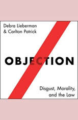 Objection: Disgust Morality and the Law - Audiobook Download