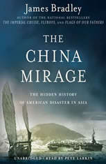 The China Mirage: The Hidden History of  American Disaster in Asia - Audiobook Download