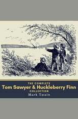 The Complete Tom Sawyer & Huckleberry Finn Collection - Audiobook Download