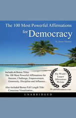 The 100 Most Powerful Affirmations for Democracy - Audiobook Download