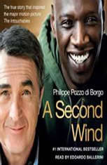 A Second Wind: The True Story that Inspired the Motion Picture The Intouchables - Audiobook Download
