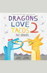 Dragons Love Tacos 2: The Sequel - Audiobook Download