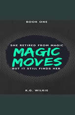 Magic Moves - Audiobook Download