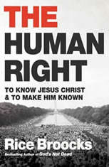 The Human Right: To Know Jesus Christ and to Make Him Known - Audiobook Download
