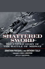 Shattered Sword: The Untold Story of the Battle of Midway - Audiobook Download