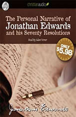 The Personal Narrative of Jonathan Edwards and His Seventy Resolutions - Audiobook Download