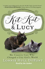Kit Kat and Lucy: The Country Cats Who Changed a City Girls World - Audiobook Download