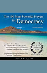 The 100 Most Powerful Prayers for Democracy - Audiobook Download