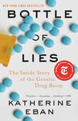 Bottle of Lies: The Inside Story of the Generic Drug Boom - Audiobook Download