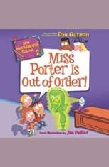 My Weirder-est School #2: Miss Porter Is Out of Order! - Audiobook Download