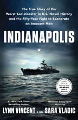 Indianapolis: The True Story of the Worst Sea Disaster in U.S. Naval History and the Fifty-Year Fight to Exonerate an Innocent Man - Audiobook Download